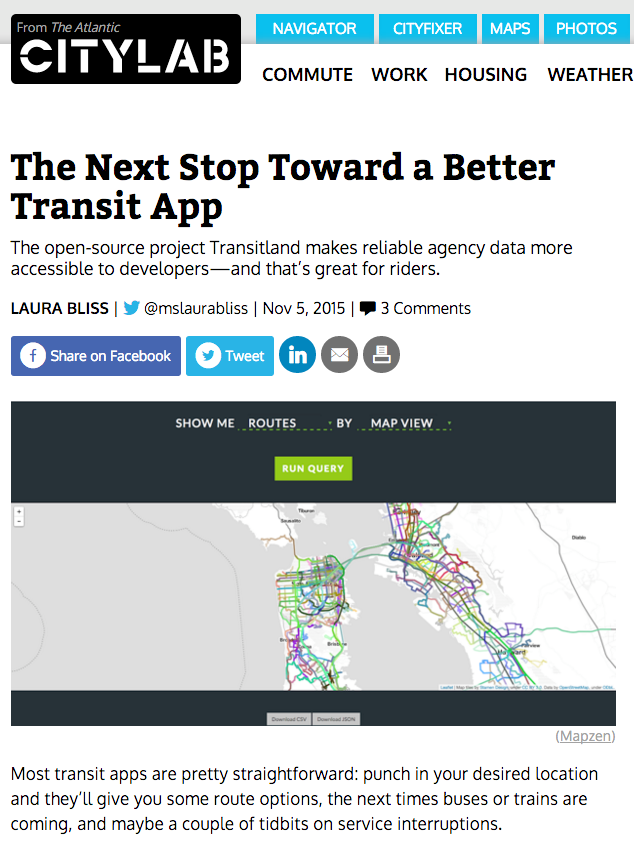 CityLab, from The Atlantic: 'The Next Stop Toward a Better Transit App: The open-source project Transitland makes reliable agency data more accessible to developers—and that's great for riders.'